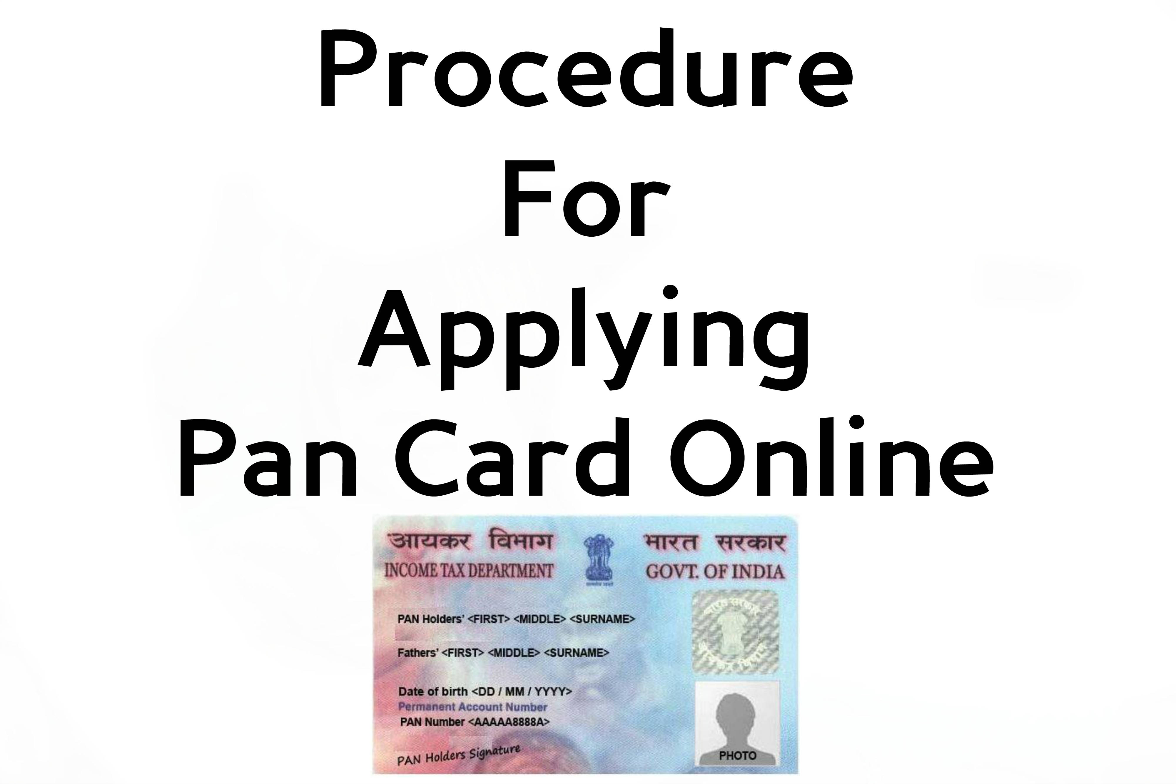 Pan Card Procedure
