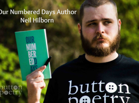 Our Numbered Days Neil Hilborn Review