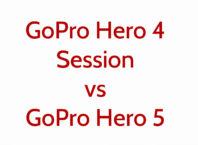 GoPro Hero 4 Session vs GoPro Hero 5