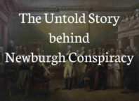 The Untold Story behind - Newburgh Conspiracy