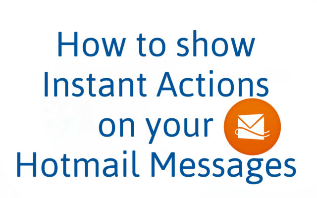 Instant Actions Hotmail Messages