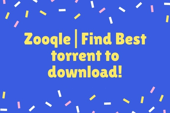 Zooqle Torrent Search Engine