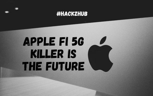 Apple Fi 5G