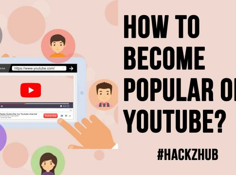 How To Become Popular On Youtube