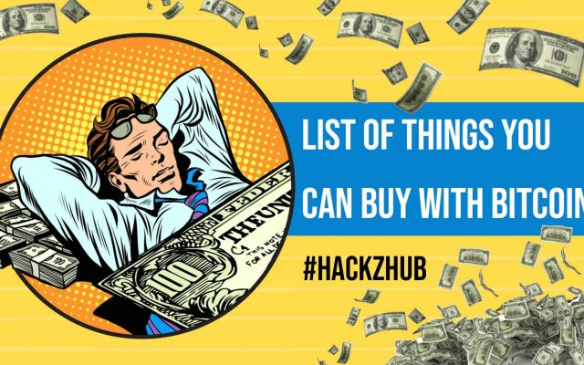 List of Things You Can Buy with Bitcoin