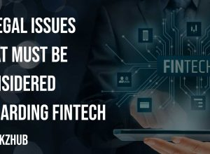 5 Legal Issues That Must Be Considered Regarding Fintech