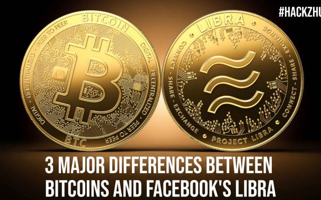 3 Major Differences Between Bitcoins and Facebooks Libra