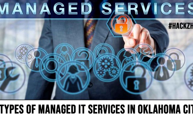 5 Types Of Managed IT Services In Oklahoma City