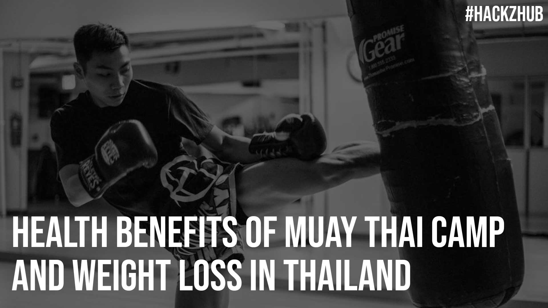 Health Benefits of Muay Thai Camp and Weight Loss in Thailand