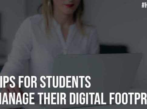10 Tips for Students to Manage Their Digital Footprints