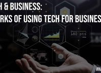 Tech and Business 6 Perks of Using Tech For Business