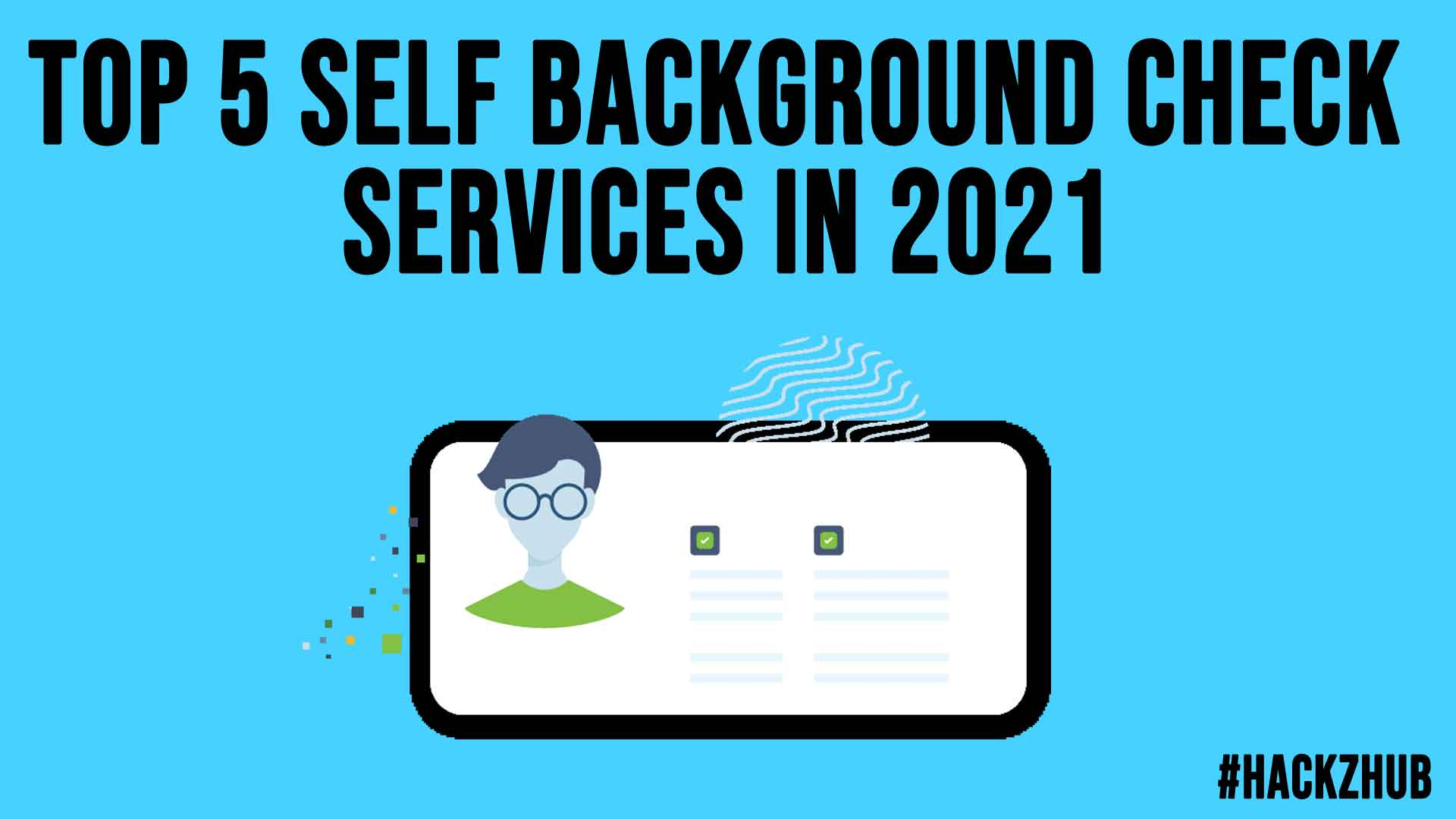 Top 5 Self Background Check Services in 2021