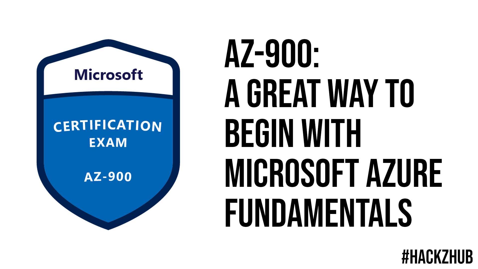 AZ 900 A Great Way To Begin With Microsoft Azure Fundamentals