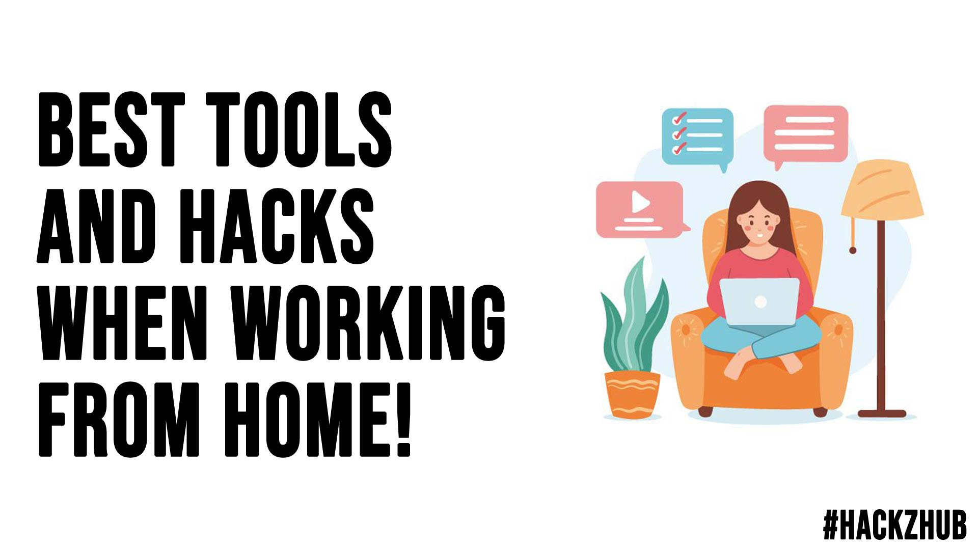 Best Tools And Hacks When Working From Home
