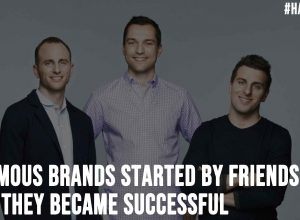 5 Famous Brands Started by Friends and How They Became Successful