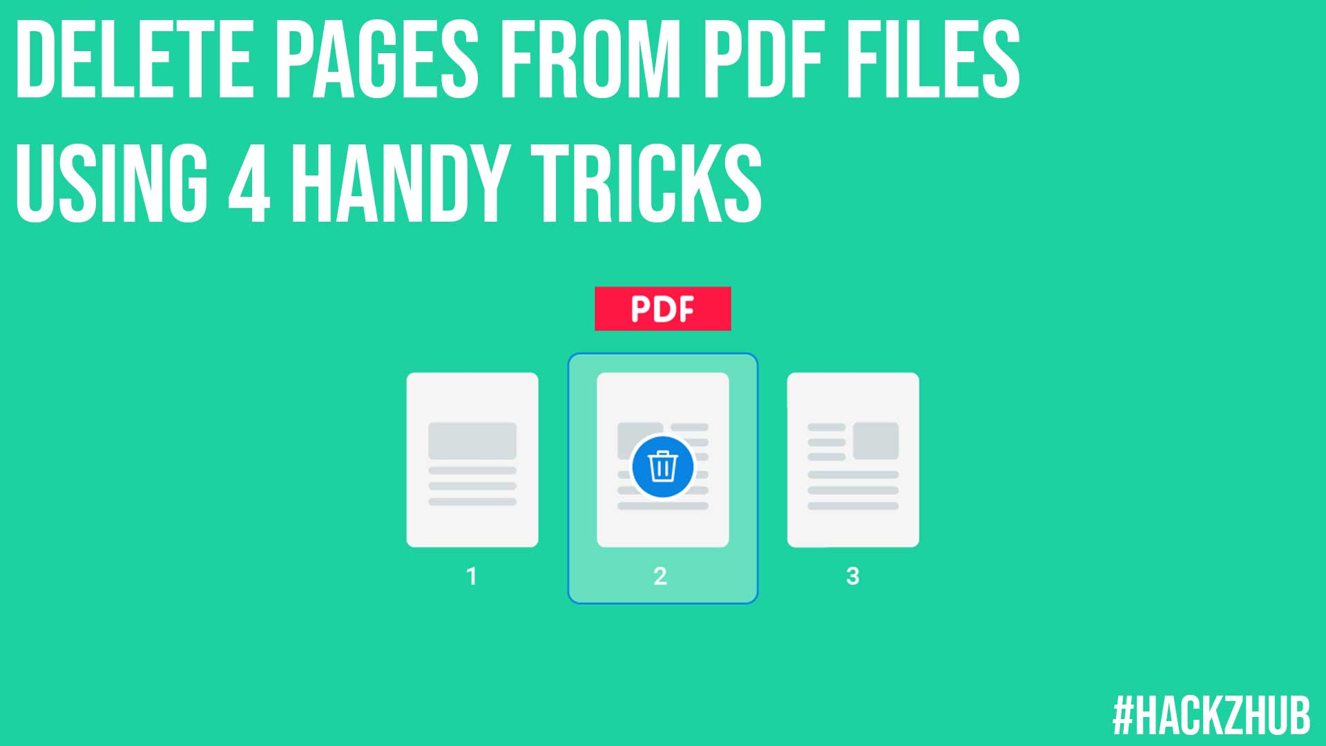Delete Pages From PDF Files Using 4 Handy Tricks