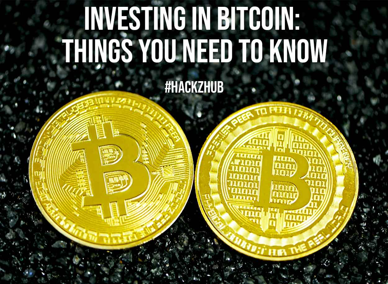 Investing in Bitcoin Things You Need to Know
