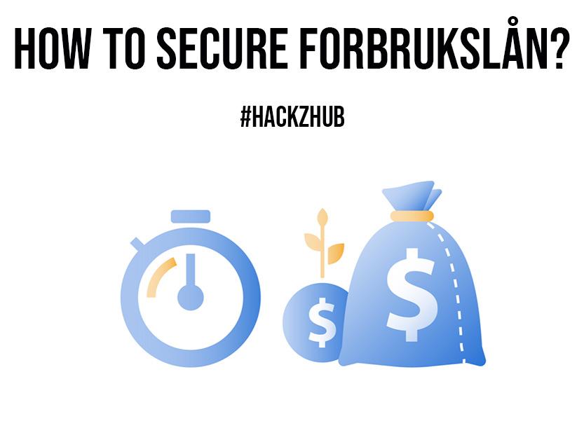How To Secure Forbrukslan